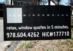 Zen Windows Yard sign